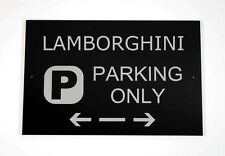 Lamborghini Parking Only Sign - Cars and Signage - Asscher Design