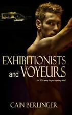 Exhibitionists and Voyeurs (Paperback or Softback)
