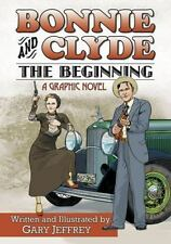 Bonnie and Clyde--The Beginning-ExLibrary