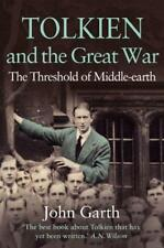 Tolkien and the Great War: The Threshold of Middle-earth by John Garth | Paperba
