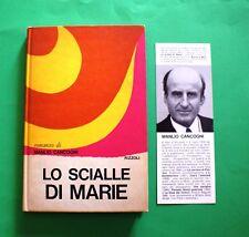 Manlio Cancogni - Lo scialle di Marie - 1^ Ed.Rizzoli 1967 - scheda editoriale