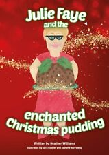 Children's Book AND Doll Set- Julie Faye And The Enchanted Christmas Pudding