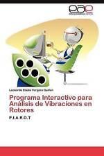 Programa Interactivo para Análisis de Vibraciones en Rotores: P.I.A.R.O.T (Spani