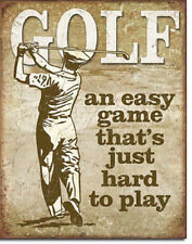 Golf An Easy Game that's Hard to Play Golfing Golfer Sport Metal Sign