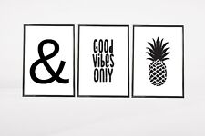 Set of 3 Good Vibes Only Pineapple Bold Home Quote Wall Art Prints Black & White