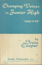Changing Voices In Junior High 1953 Cooper Choral Conducting Cambiata Dear Pat