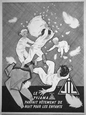 PUBLICITÉ DE PRESSE 1951 JIL LE PYJAMA PARFAIT VÊTEMENT DE NUIT POUR LES ENFANTS