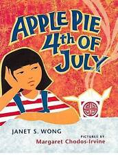 USED (LN) Apple Pie Fourth of July (Asian Pacific American Award for Literature.