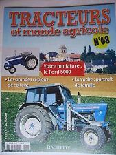 FASCICULE 68 TRACTEURS ET MONDE AGRICOLE  FORD 5000 LES VACHES MINIATURES URSUS
