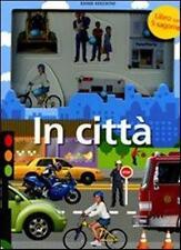 In città. Libro per bambini con 5 sagome - Cartonato Emme Edizioni