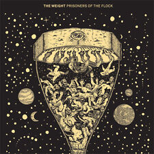 The Weight - Prisoners of the Flock (2012)  CD  NEW/SEALED  SPEEDYPOST