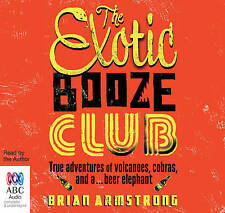 The Exotic Booze Club by Brian Armstrong Compact Disc Book Free Post ABC CD