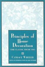 Principles of Home Decoration : With Practical Examples