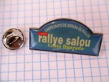 PINS RARE VINTAGE SALOU RALLY SPAIN CHAMPIONSHIP RALLYE CAMPEONATO DE ESPAÑA m1/
