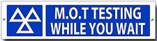 M.O.T TESTING WHILE YOU WAIT ENAMELLED METAL SIGN.MOT SIGNS,GARAGE,WORKSHOP.