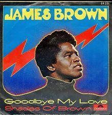 7inch JAMES BROWN goodbye my love GERMAN +PS VG++/EX