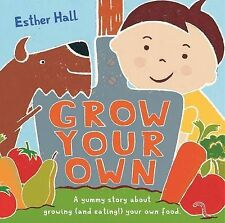 Grow Your Own!, Esther Hall, New Book