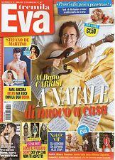Eva 2016 52#Al Bano Carrisi,Martina Stoessel,Claudia Galanti,Mariana Rodriguez,h
