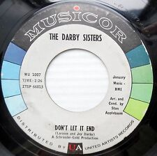 DARBY SISTERS teen love song MUSICOR NearMINT 45 YA GOTTA DON'T LET IT END DM659