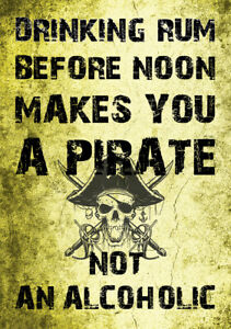 """FUNNY METAL SIGN """"DRINKING RUM MAKES YOU A PIRATE """" METAL QUOTE GIFT MAN CAVE"""