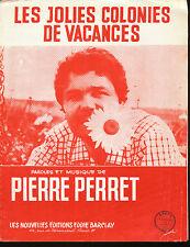 PIERRE PERRET PARTITION MUSICALE LES JOLIES COLONIES