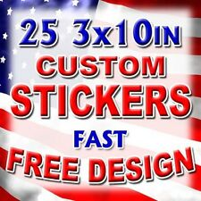 25 3x10 Custom Printed Full Color Outdoor Vinyl Car Bumper Sticker Logo Decal