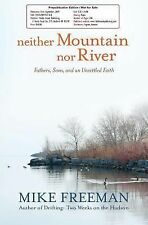 Neither Mountain Nor River: Fathers, Sons, and an Unsettled Faith