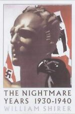 The Nightmare Years, 1930-1940 by William L. Shirer (2002, Paperback)