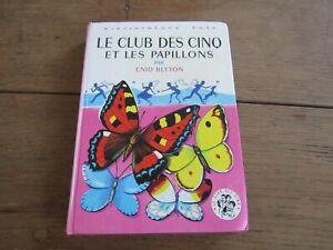 BIBLIOTHEQUE ROSE , le club des cinq et les papillons   Enid Blyton