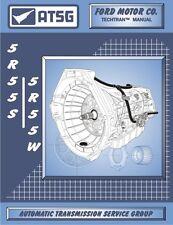 ATSG 46400A 2002-Up Ford 5R55W/S Transmission Repair Manual