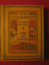 NEW GEOGRAPHIES - Second Book - TARR and Mc MURRY - The Mac Millan Company  1918