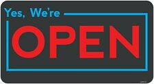 """Yes We are Open sign 6""""X 10"""""""