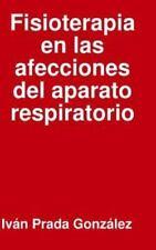 Fisioterapia En Las Afecciones del Aparato Respiratorio (Hardback or Cased Book)