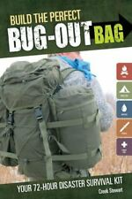 Build the Perfect Bug Out Bag: Your 72-Hour Disaster Survival Kit-Creek Stewart