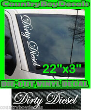 DIRTY DIESEL Script VERTICAL Windshield Vinyl Side Decal Sticker Car Truck