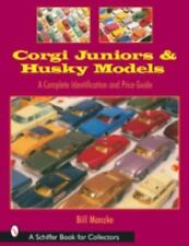 Corgi Juniors and Husky Models A Complete Identification and Price Guide
