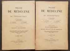 TRAITE DE MEDECINE ET DE THERAPEUTIQUE, P. BROUARDEL. Tome I et II en 1903.