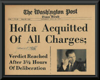 Jimmy Hoffa Acquitted Fantasy Newspaper Cover Printed On 60 Year Old Paper P207