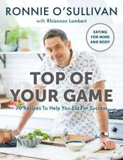 Top of Your Game: Eating for Mind and Body by Ronnie O'Sullivan