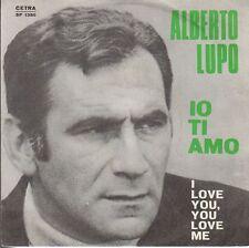 disco 45 GIRI Alberto LUPO IO TI AMO - I LOVE YOU, YOU LOVE ME