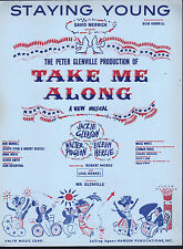 "Staying Young 1959 Jackie Gleason in ""Take Me Along"" Sheet Music"
