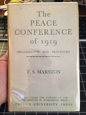 The Peace Conference Of 1919 By F. S. Marston 1944 Oxford Press Rare 1st Ed