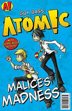 Malices Madness (ATOMIC!), Bass, Guy, Used; Good Book