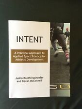 Intent : A Practical Approach to Applied Sport Science for Athletic Development