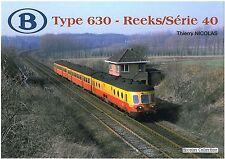 Nicolascollection 978-2-930748-03-0 libro SNCB NMBS Type 630 Reeks/Série 40 NUOVO + OVP