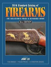 Brand  New 2016 Standard Catalog of Firearms & Free Shipping