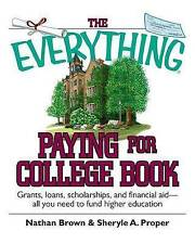 The Everything Paying For College Book: Grants-ExLibrary