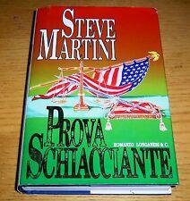PROVA SCHIACCIANTE Giallo Legal Thriller Martini LONGANESI & C. Edit. 1994