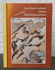 HANS PHILIPP - Aus dem Leben eines Hüttenwartes   Bernina