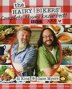 The Hairy Bikers Complete Mums Know Best by Si King,Dave Myers Book The Cheap